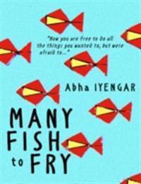 Many Fish to Fry