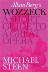 Alban Berg's Wozzeck