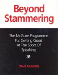 Beyond Stammering