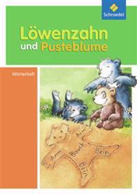 Löwenzahn und Pusteblume 1/2. Wörterheft