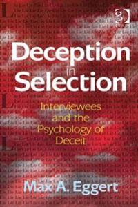 Deception in Selection