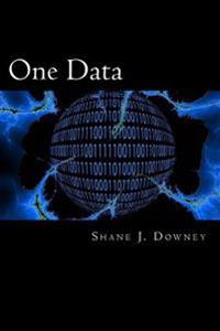One Data: Achieving Business Outcomes Through Data
