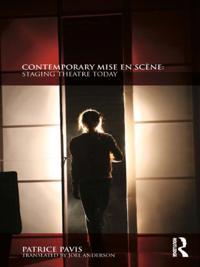Contemporary Mise en Scene