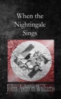 When the Nightingale Sings
