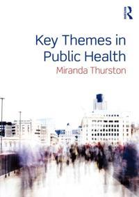 Key Themes in Public Health