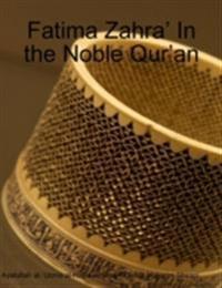 Fatima Zahra' In the Noble Qur'an