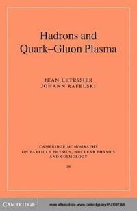 Hadrons and Quark-Gluon Plasma
