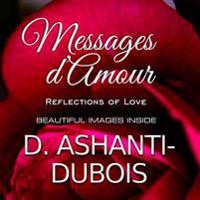Messages D'Amour: Reflections of Love