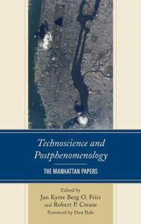 Technoscience and Postphenomenology