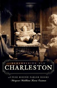 Remembering Old Charleston
