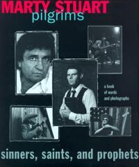 Pilgrims: Sinners, Saints, and Prophets
