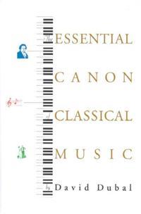 Essential Canon of Classical Music