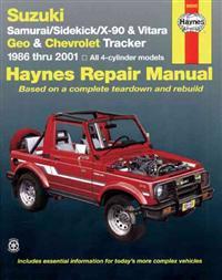 Suzuki Samurai/Sidekick/X-90/Vitara and Geo/Chevrolet Tracker Automotive Repair Manual