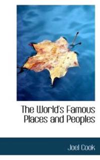 The World's Famous Places and Peoples
