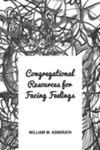 Congregational Resources for Facing Feelings