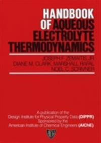 Handbook of Aqueous Electrolyte Thermodynamics