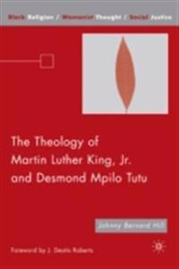 Theology of Martin Luther King, Jr. and Desmond Mpilo Tutu