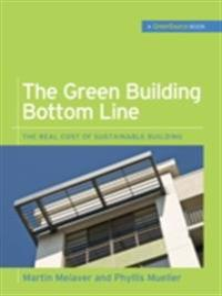 Green Building Bottom Line (GreenSource Books; Green Source)