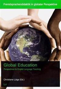 Global Education: Perspectives for English Language Teaching