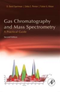 Gas Chromatography and Mass Spectrometry: A Practical Guide