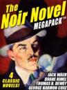 Noir Novel MEGAPACK (TM): 4 Great Crime Novels