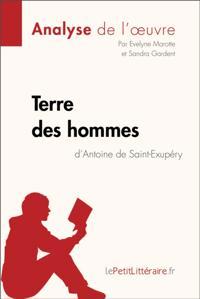Terre des hommes d'Antoine de Saint-Exupery (Analyse de l'oeuvre)