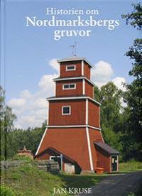 Historien om Nordmarksbergs gruvor