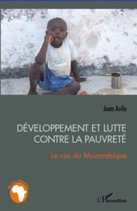 Developpement et lutte contre la pauvrete - le cas du mozamb
