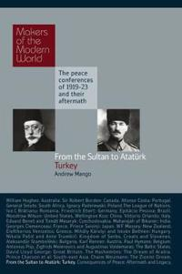 From the Sultan to Ataturk: Turkey