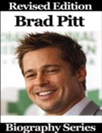 Brad Pitt - Biography Series