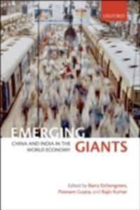 Emerging Giants China and India in the World Economy