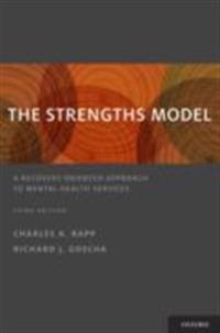 Strengths Model: A Recovery-Oriented Approach to Mental Health Services