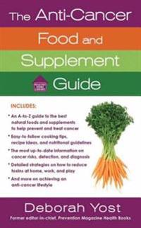 Anti-Cancer Food and Supplement Guide