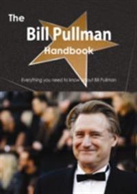 Bill Pullman Handbook - Everything you need to know about Bill Pullman
