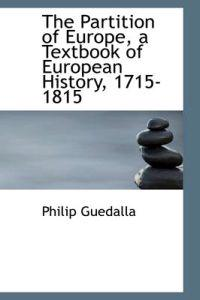 The Partition of Europe, a Textbook of European History, 1715-1815