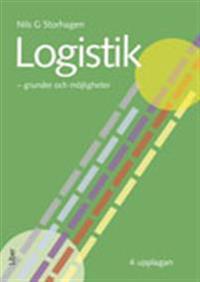 Logistik : grunder och möjligheter
