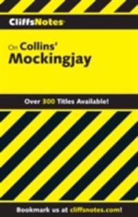 CliffsNotes on Collins' Mockingjay