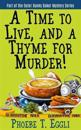 A Time to Live and a Thyme for Murder!