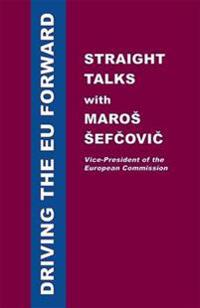 Driving the EU Forward - Straight Talks with Maros Sefcovic