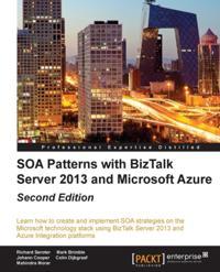 SOA Patterns with BizTalk Server 2013 and Microsoft Azure - Second Edition
