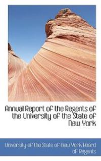 Annual Report of the Regents of the University of the State of New York
