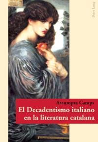 El Decadentismo italiano en la literatura catalana