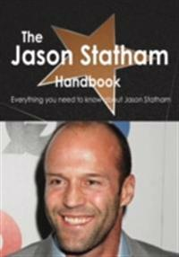 Jason Statham Handbook - Everything you need to know about Jason Statham