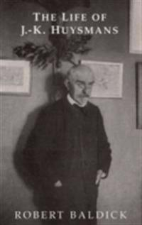 Life of J.-K.Huysmans