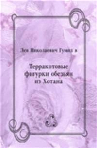 Terrakotovye figurki obez'yan iz Hotana (in Russian Language)