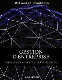 Elements de Reference: Presentation Des Comptes de Bilan Et de Resultat, Flux de Tresorerie Et Glossaire