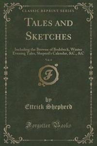 Tales and Sketches, Vol. 4