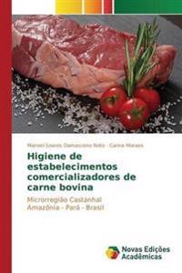 Higiene de Estabelecimentos Comercializadores de Carne Bovina