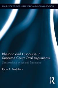 Rhetoric and Discourse in Supreme Court Oral Arguments