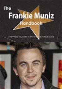 Frankie Muniz Handbook - Everything you need to know about Frankie Muniz